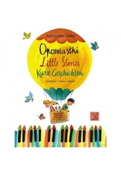 Opowiastki, Litte Storis, Kurze Geschichten