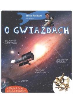 Jerzy Rafalski opowiada o gwiazdach