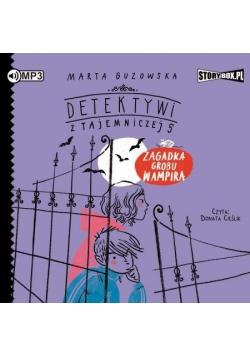 Detektywi z Tajemniczej 5 T. 2 audiobook