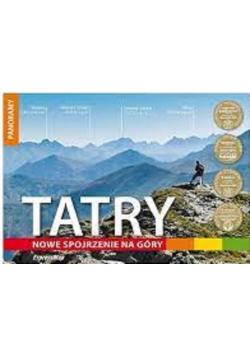 Tatry Nowe spojrzenie na góry