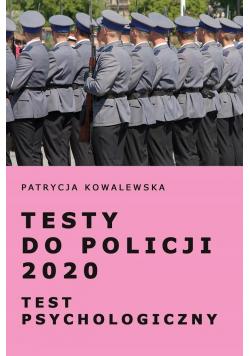 Testy do Policji 2020 Test psychologiczny