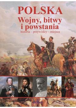 Polska Wojny, bitwy i powstania