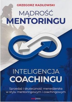 Mądrość Mentoringu, Inteligencja Coachingu