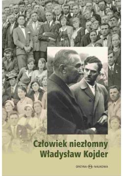 Człowiek niezłomny Władysław Kojder