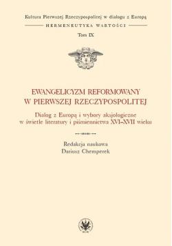 Ewangelicyzm reformowany w Pierwszej RP T.IX