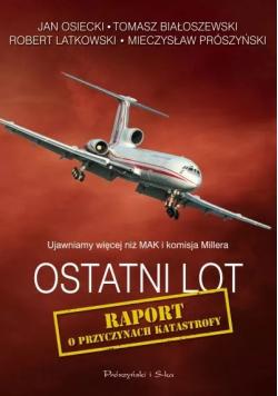 Ostatni lot Raport o przyczynach katastrofy