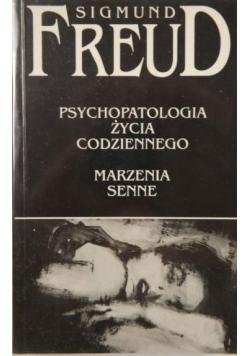 Psychopatologia życia codziennego Marzenia senne