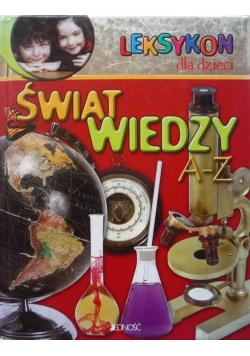 Leksykon dla dzieci Świat wiedzy A Z