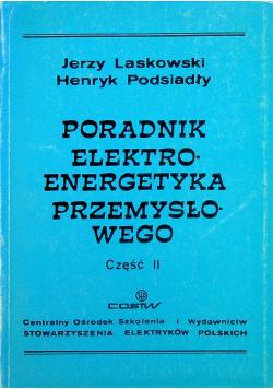 Poradnik elektroenergetyka przemysłowego Część II