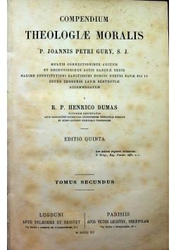 Compendium Theologiae Moralis Tomus Secundus 1890 r.