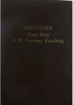 Dzienniczek Sługi Bożej S M Faustyny Kowalskiej