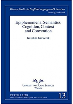 Epiphenomenal semantics Cognition context and convention