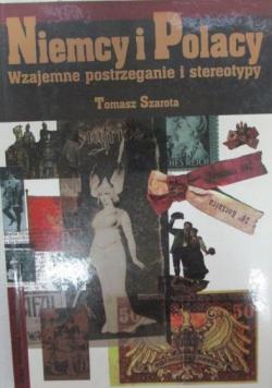 Szarota Tomasz  Niemcy i Polacy Wzajemne postrzeganie i stereotypy