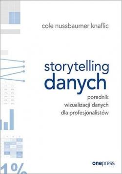 Storytelling danych. Poradnik wizualizacji...