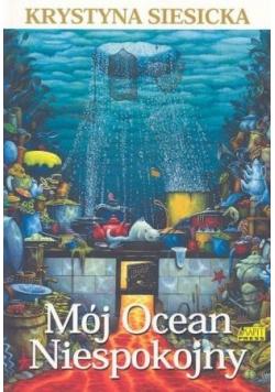 Mój Ocean Niespokojny