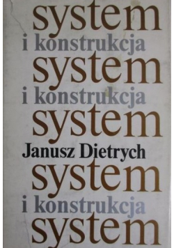 System i konstrukcja
