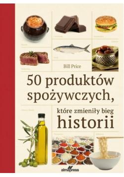 50 produktów spożywczych, które zmieniły bieg...