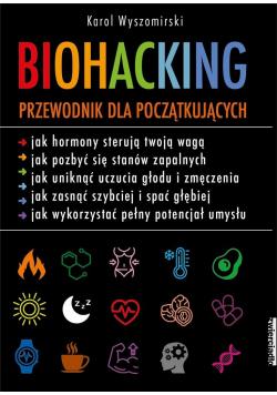 Biohacking. Podręcznik dla początkujących