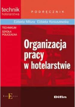 Technik hotelar. -Organizacja pracy w hotelarstwie