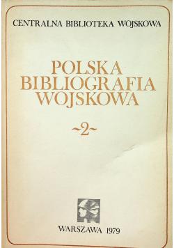 Polska bibliografia wojskowa 2