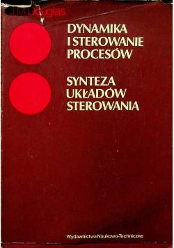 Dynamika i sterowanie procesów Synteza układów sterowania