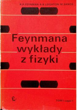 Feynmana wykłady z fizyki Tom I cz I