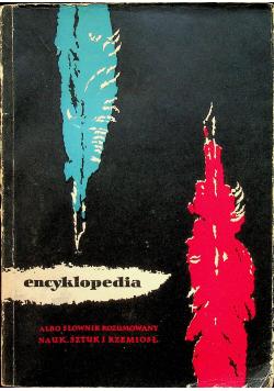 Encyklopedia albo słownik rozumowany nauk sztuk i rzemiosł