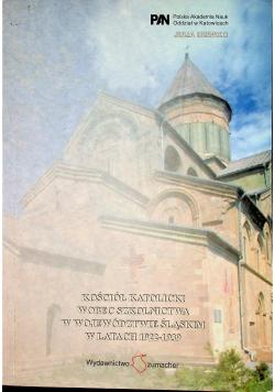 Kościół katolicki wobec szkolnictwa w województwie Śląśkim