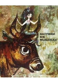 Nazywam się Muszelka