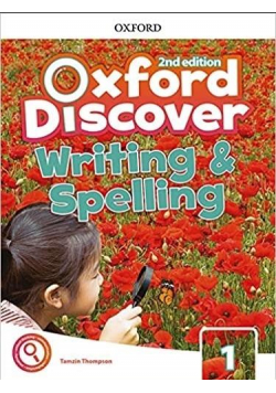 Oxford Discover 2E 1 Writing and Spelling