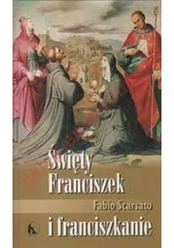 Święty Franciszek i franciszkanie