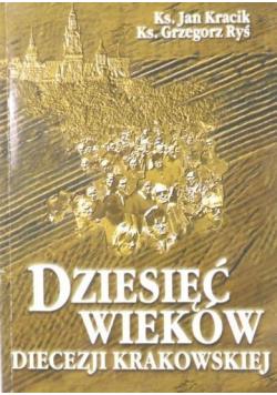 Dziesięć wieków diecezji krakowskiej