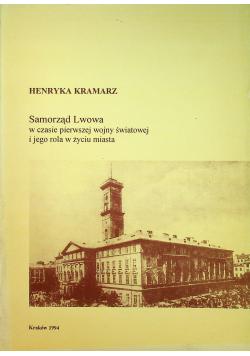 Samorząd Lwowa w czasie pierwszej wojny światowej i jego rola w życiu miasta