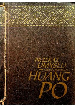 Przekaz umysłu Nauczanie mistrza zen Huang Po