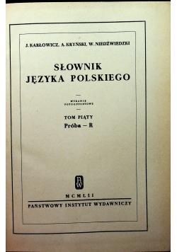 Słownik Języka polskiego Tom Piąty Reprint z 1912 r