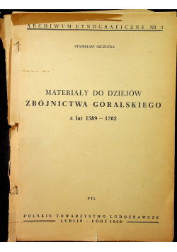Materiały do dziejów zbójnictwa góralskiego z lat 1589 1782