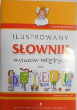 Ilustrowany słownik wyrazów religijnych dla dzieci