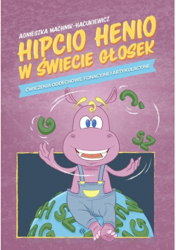Hipcio Henio w świecie głosek