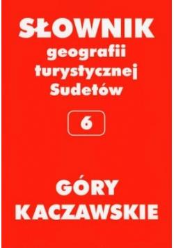 Słownik geografii turystycznej Sudetów  6 Góry Kaczawskie