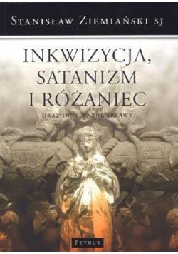 Inkwizycja Satanizm i Różaniec