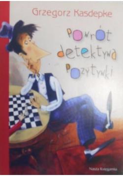 Powrót detektywa Pozytywki