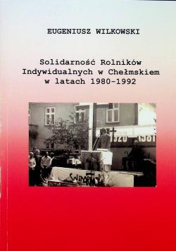 Solidarność Rolników Indywidualnych w Chełmskiem w latach 1980 1922