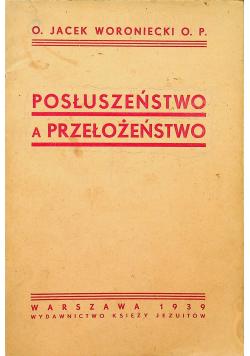 Posłuszeństwo a Przełożeństwo 1939 r.
