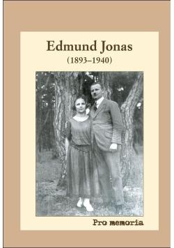 Pro Memoria Edmund Jonas (1893 - 1940 )