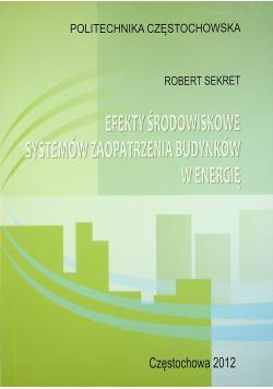 Efekty środowiskowe systemów zaopatrzenia budynków w energię