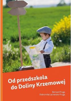 Od przedszkola do Doliny Krzemowej