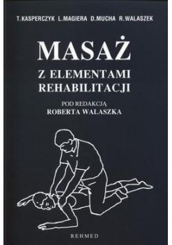 Masaż z elementami rehabilitacji