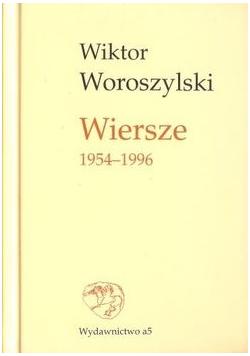 Woroszylski Wiersze 1954 1996