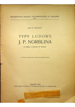 Typy ludowe J P Norblina 1934 r.