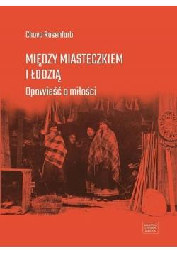 Między miasteczkiem i Łodzią